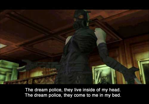 The dream police know what games you enjoy.